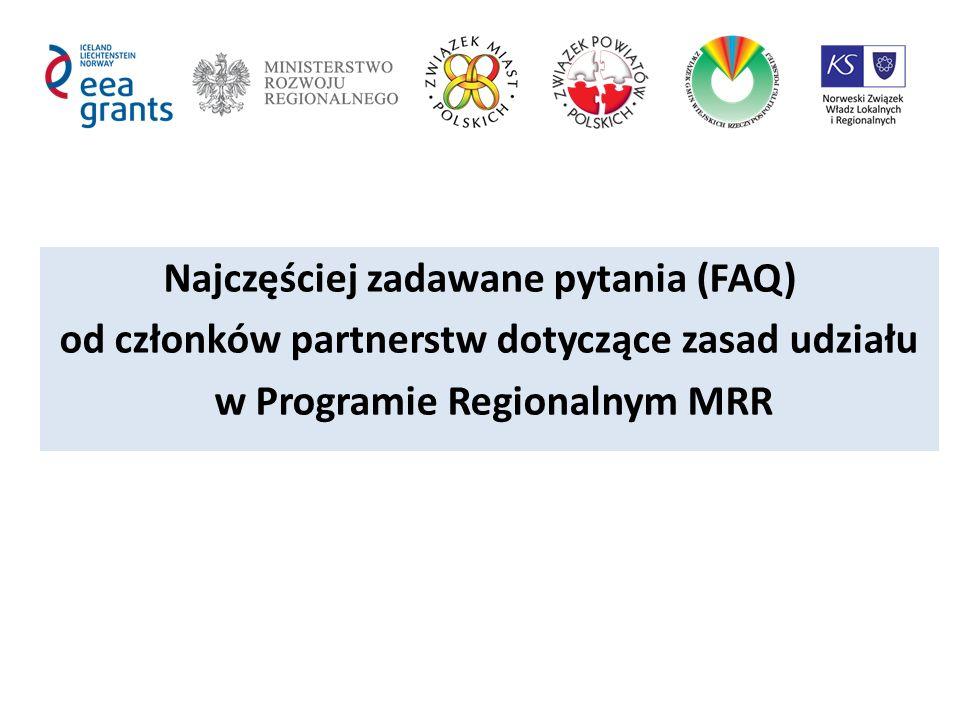 Najczęściej zadawane pytania (FAQ) od członków partnerstw dotyczące zasad udziału w Programie Regionalnym MRR