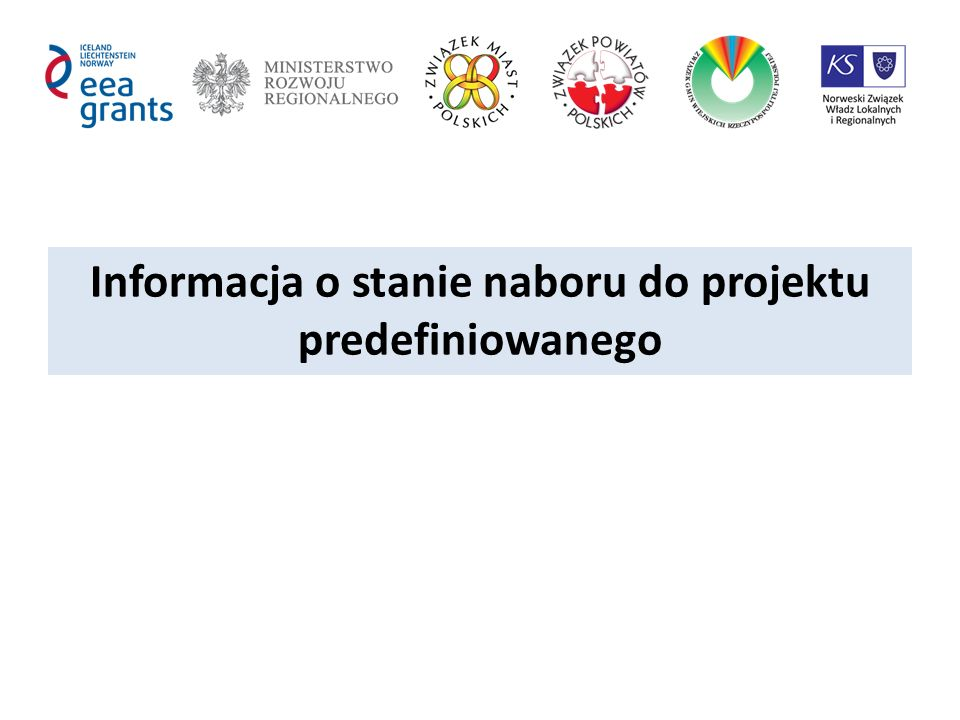 Informacja o stanie naboru do projektu predefiniowanego