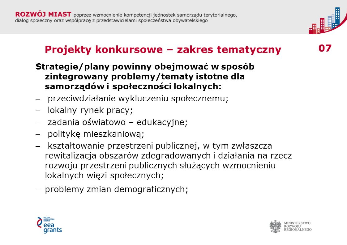 018 www.eeagrants.org www.eog.gov.pl/Program_regionalny www.popt.gov.pl Osoby do kontaktu: Magdalena Braniewska – magdalena.braniewska@mrr.gov.pl;magdalena.braniewska@mrr.gov.pl 22 461 33 54 Marcin Bogusz – marcin.bogusz@mrr.gov.pl; 22 461 31 29marcin.bogusz@mrr.gov.pl Dorota Witowska – dorota.witowska@mrr.gov.pl; 22 461 33 29dorota.witowska@mrr.gov.pl
