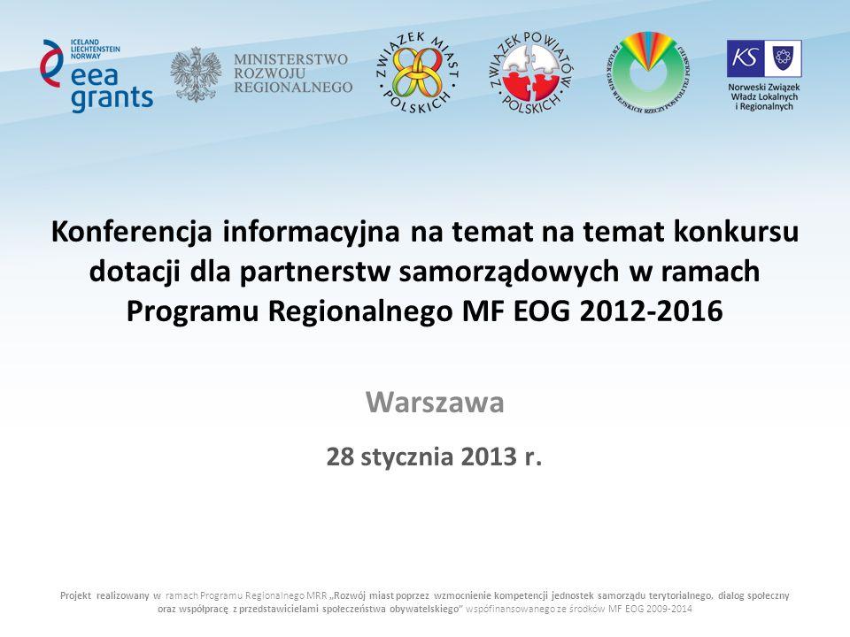 Projekt realizowany w ramach Programu Regionalnego MRR Rozwój miast poprzez wzmocnienie kompetencji jednostek samorządu terytorialnego, dialog społecz