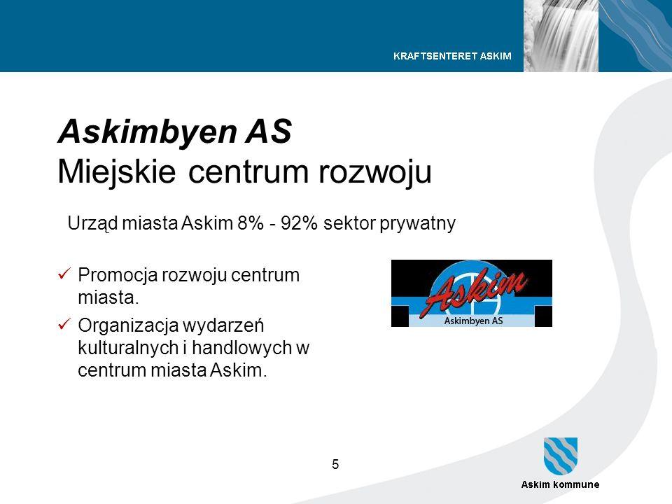5 Askimbyen AS Miejskie centrum rozwoju Urząd miasta Askim 8% - 92% sektor prywatny Promocja rozwoju centrum miasta. Organizacja wydarzeń kulturalnych