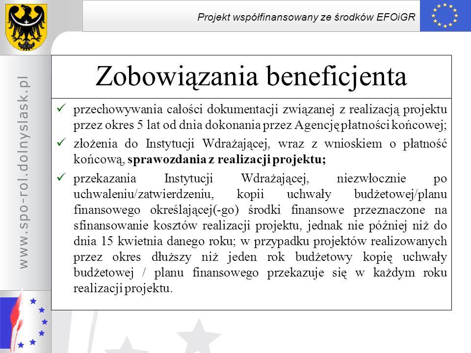 Projekt współfinansowany ze środków EFOiGR Zobowiązania beneficjenta przechowywania całości dokumentacji związanej z realizacją projektu przez okres 5