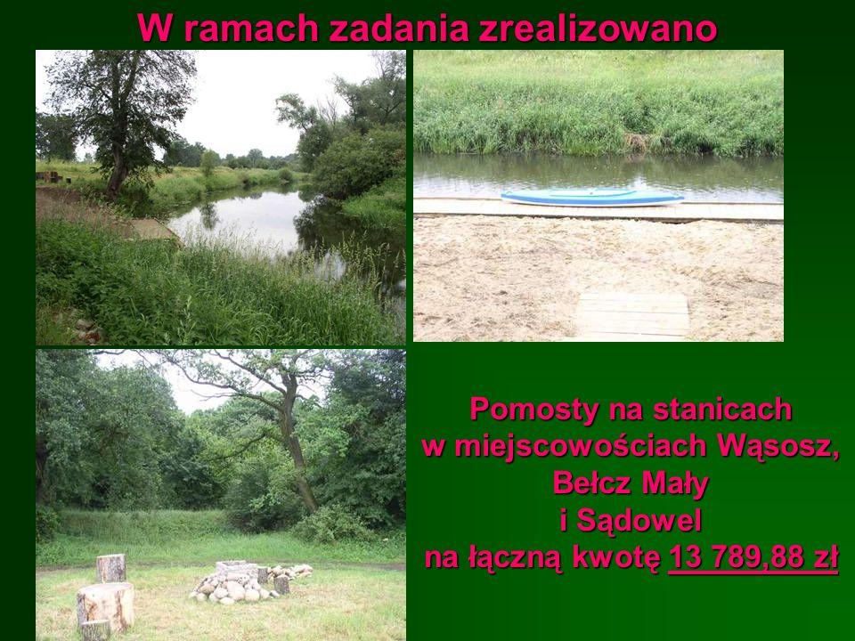 W ramach zadania zrealizowano Pomosty na stanicach w miejscowościach Wąsosz, Bełcz Mały i Sądowel na łączną kwotę 13 789,88 zł