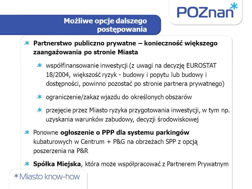 Partnerstwo publiczno prywatne – konieczność większego zaangażowania po stronie Miasta współfinansowanie inwestycji (z uwagi na decyzję EUROSTAT 18/20