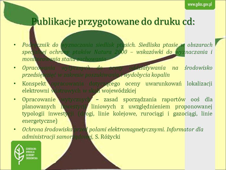 Dotychczas sfinansowane zadania rdoś: Organizacja szkolenia związanego z procedurą ocen oddziaływania na środowisko po zmianach ustawy z dnia 3 października 2008 r.