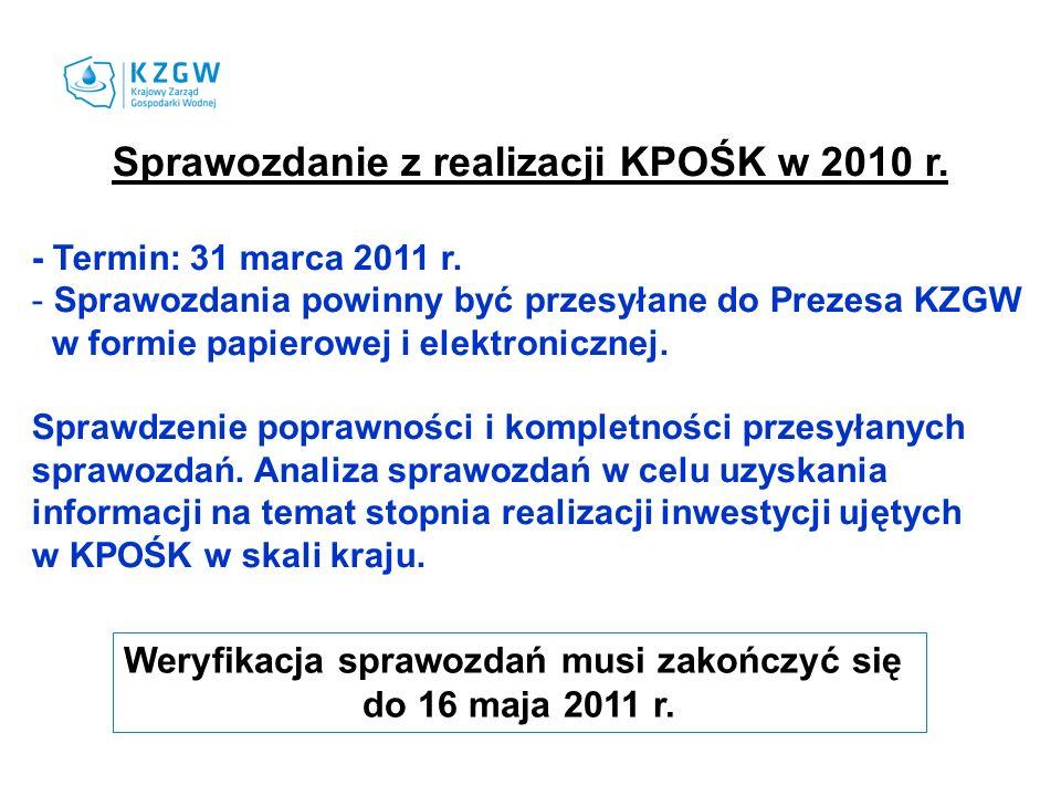 Sprawozdanie z realizacji KPOŚK w 2010 r. - Termin: 31 marca 2011 r.