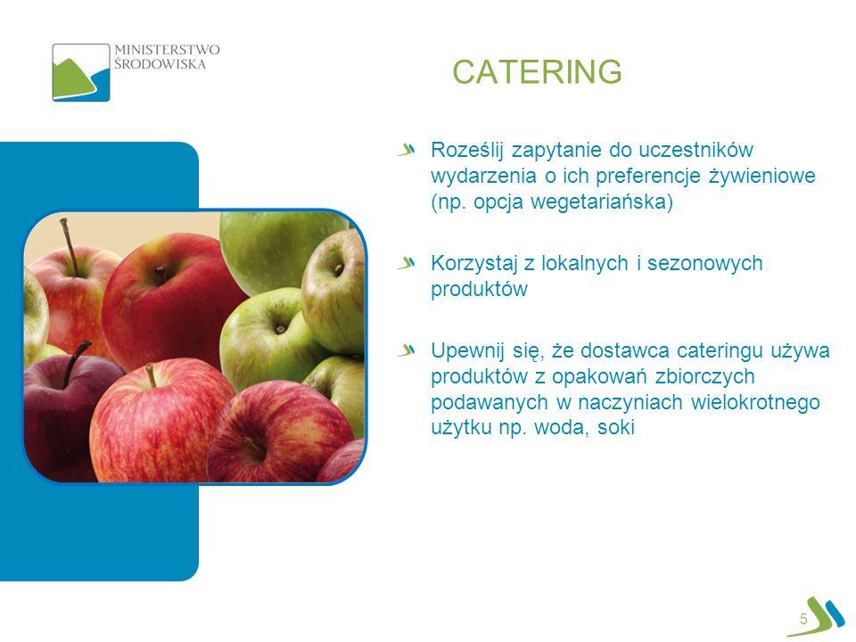 CATERING Roześlij zapytanie do uczestników wydarzenia o ich preferencje żywieniowe (np.