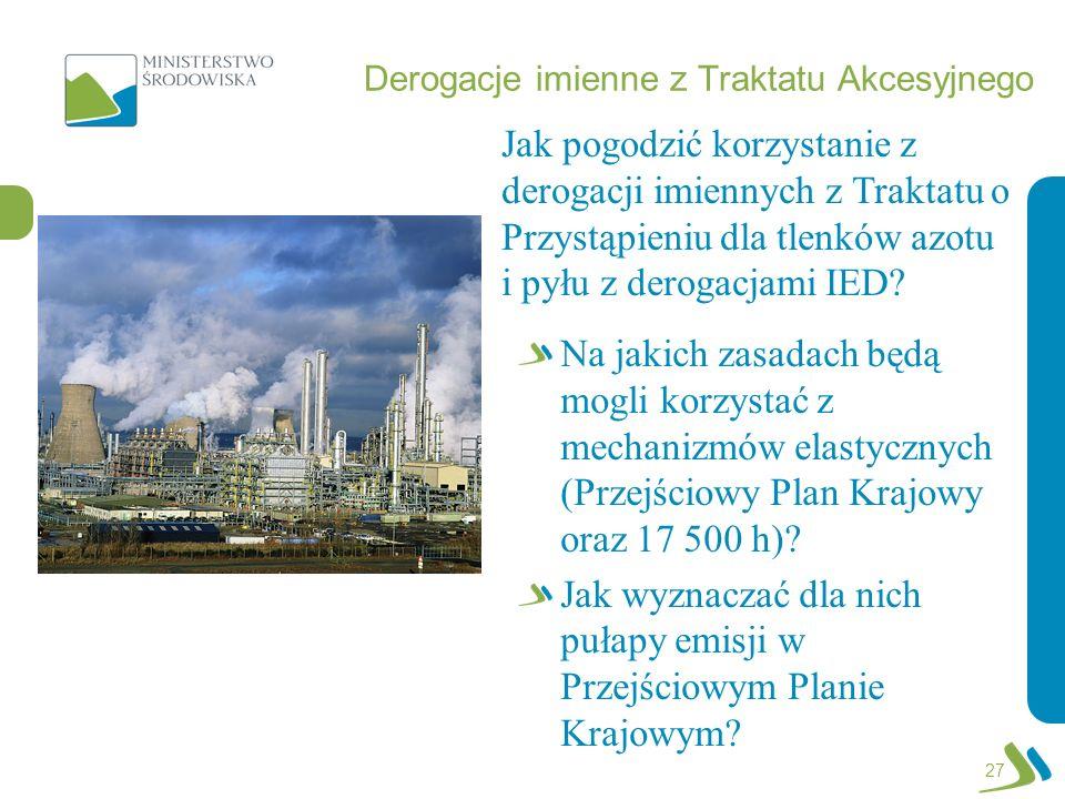 Derogacje imienne z Traktatu Akcesyjnego Na jakich zasadach będą mogli korzystać z mechanizmów elastycznych (Przejściowy Plan Krajowy oraz 17 500 h)?