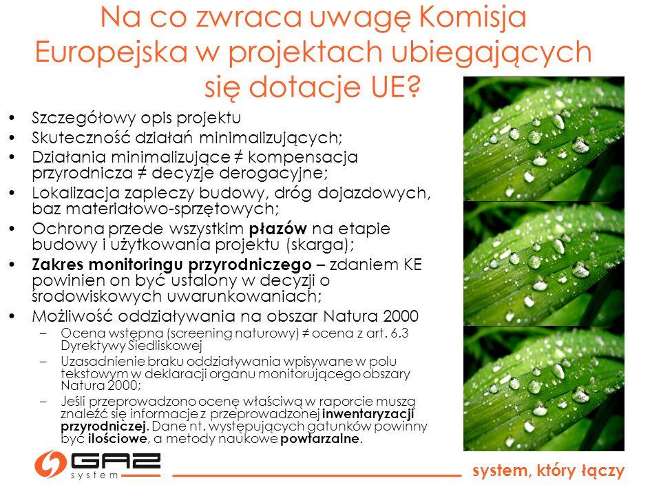 system, który łączy Co zaleca Komisja Europejska w sytuacji możliwej kolizji z obszarami Natura 2000.