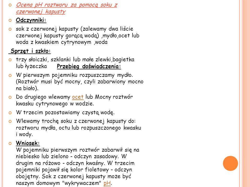 Ukryte pismo Odczynniki: cytryna woda płyn Lugola lub jodyna Sprzęt i szkło miska lub kuweta (laboratoryjna) bagietka lub łyżeczka ewentualnie szczypce kartka Przebieg doświadczenia: Wyciskamy sok z cytryny i pędzelkiem piszemy coś na kartce.