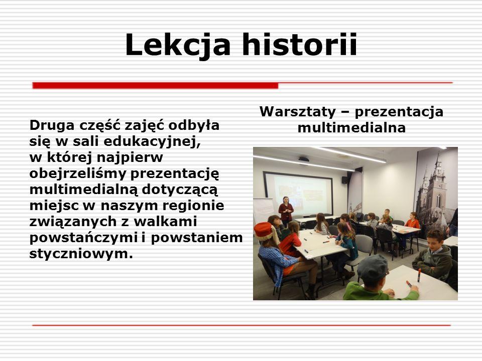 Lekcja historii Druga część zajęć odbyła się w sali edukacyjnej, w której najpierw obejrzeliśmy prezentację multimedialną dotyczącą miejsc w naszym re