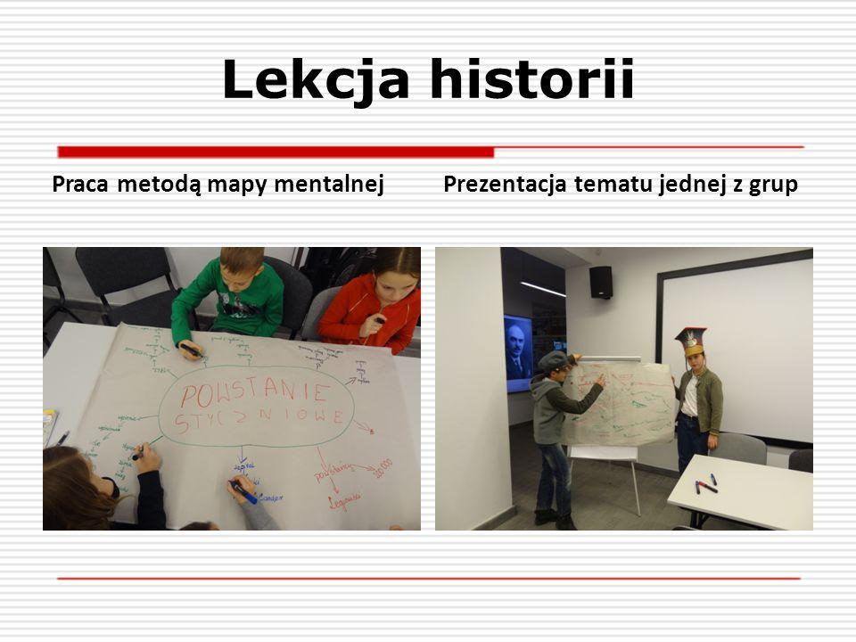 Lekcja historii Praca metodą mapy mentalnejPrezentacja tematu jednej z grup