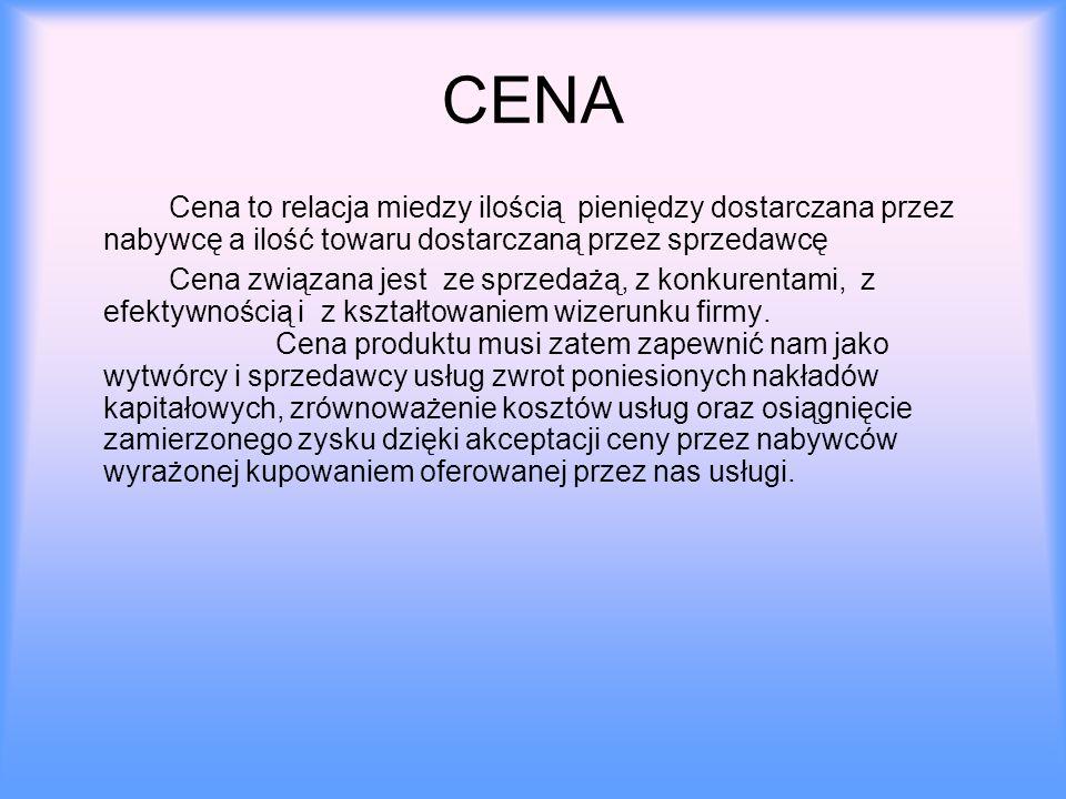 CENA Cena to relacja miedzy ilością pieniędzy dostarczana przez nabywcę a ilość towaru dostarczaną przez sprzedawcę Cena związana jest ze sprzedażą, z