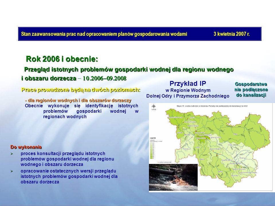 Do wykonania proces konsultacji przeglądu istotnych problemów gospodarki wodnej dla regionu wodnego i obszaru dorzecza opracowanie ostatecznych wersji