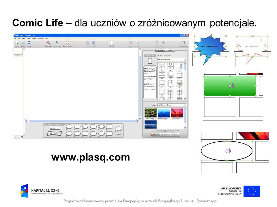 Comic Life – dla uczniów o zróżnicowanym potencjale. www.plasq.com