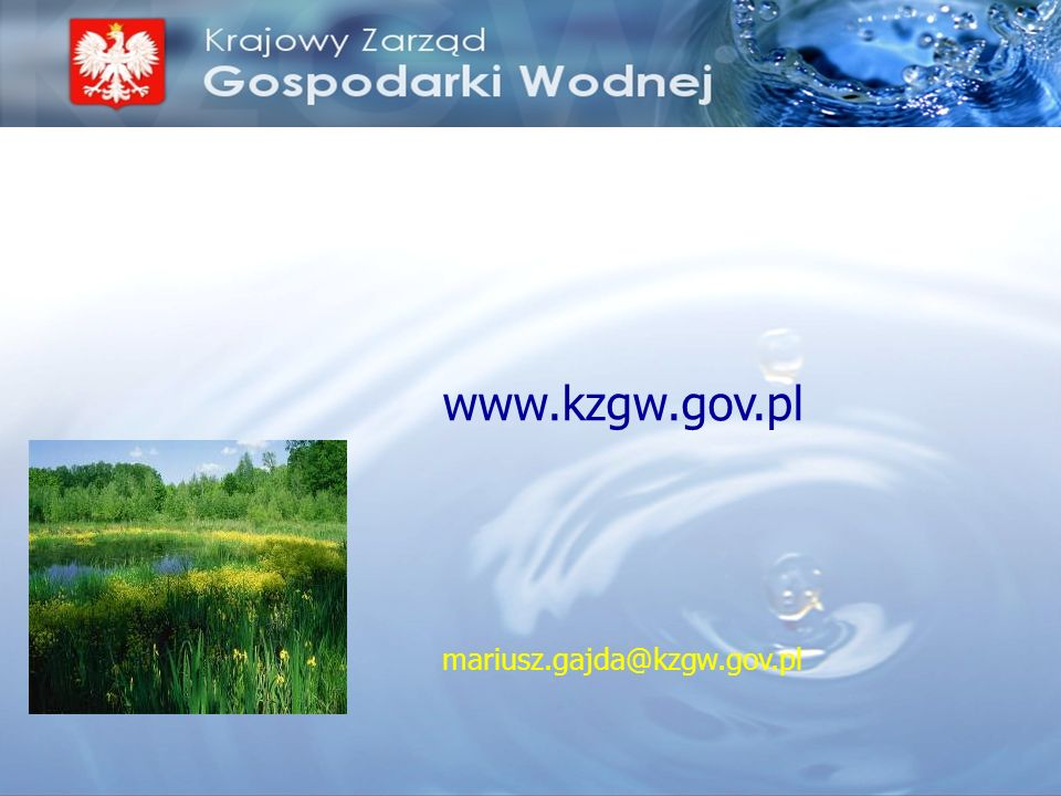 www.kzgw.gov.pl mariusz.gajda@kzgw.gov.pl