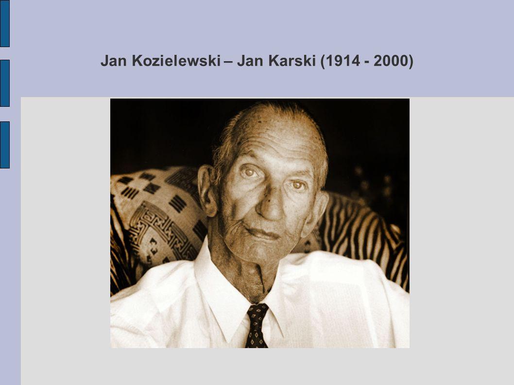 Młodość Jana Karskiego Jan Kozielewski (Jan Karski to pseudonim) urodził się w 1914 roku w Łodzi.