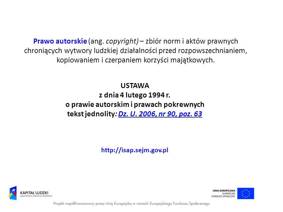 Prawo autorskie (ang. copyright) – zbiór norm i aktów prawnych chroniących wytwory ludzkiej działalności przed rozpowszechnianiem, kopiowaniem i czerp
