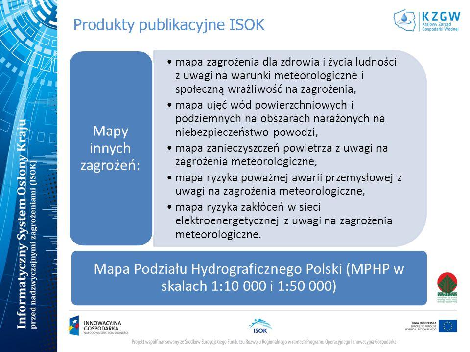 Produkty publikacyjne ISOK Wstępna ocena ryzyka powodziowego (WORP) Mapy zagrożenia powodziowego (MZP) mapy zagrożenia powodziowego wraz z głębokością wody mapy zagrożenia powodziowego wraz z prędkościami przepływu wody i kierunkami przepływu wody Mapy ryzyka powodziowego (MRP) mapy ryzyka powodziowego przedstawiające zagrożenie dla ludności oraz potencjalne straty powodziowe mapy ryzyka powodziowego przedstawiające użytkowanie terenu oraz obszary i obiekty o szczególnym znaczeniu kulturowym, przyrodniczym i gospodarczym