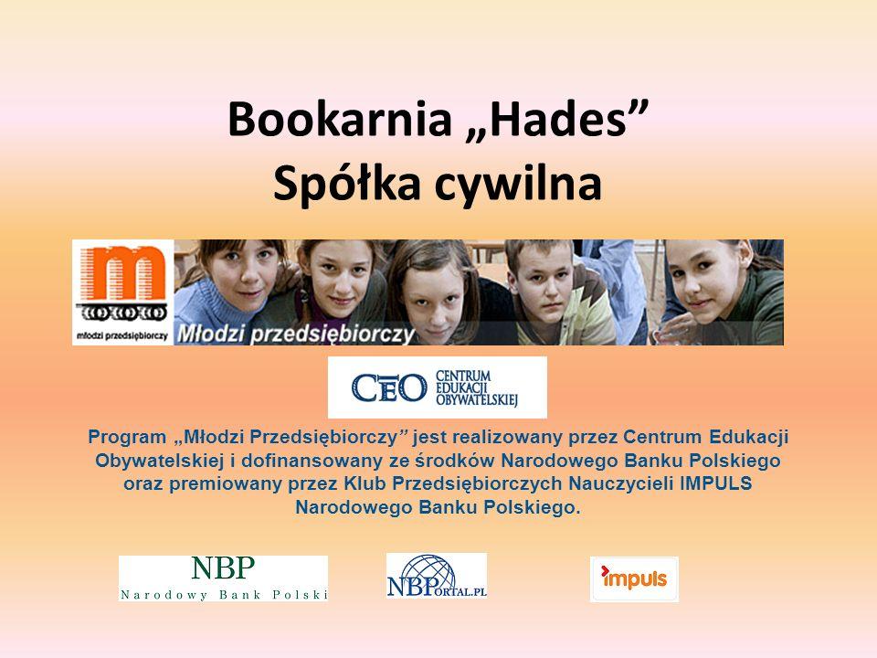 Bookarnia Hades Spółka cywilna Program Młodzi Przedsiębiorczy jest realizowany przez Centrum Edukacji Obywatelskiej i dofinansowany ze środków Narodow