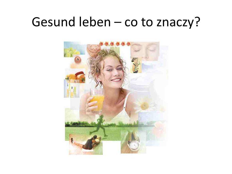 Cel lekcji: zachęcisz po niemiecku do zdrowego trybu życia Co będzie nam potrzebne, żeby osiągnąć ten cel?
