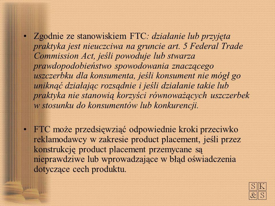 Zgodnie ze stanowiskiem FTC: działanie lub przyjęta praktyka jest nieuczciwa na gruncie art. 5 Federal Trade Commission Act, jeśli powoduje lub stwarz