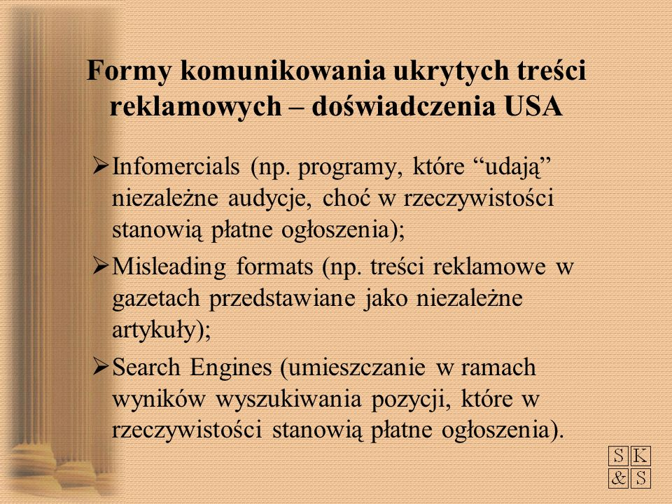 Nowe formy product placement – doświadczenia USA product integration; product immersion; plot placement; title placement; paid spokesperson.