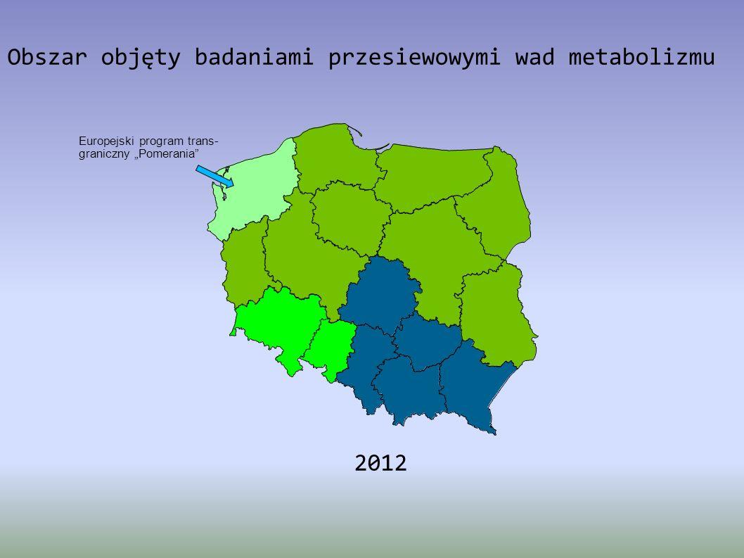 Obszar objęty badaniami przesiewowymi wad metabolizmu 2012 Europejski program trans- graniczny Pomerania