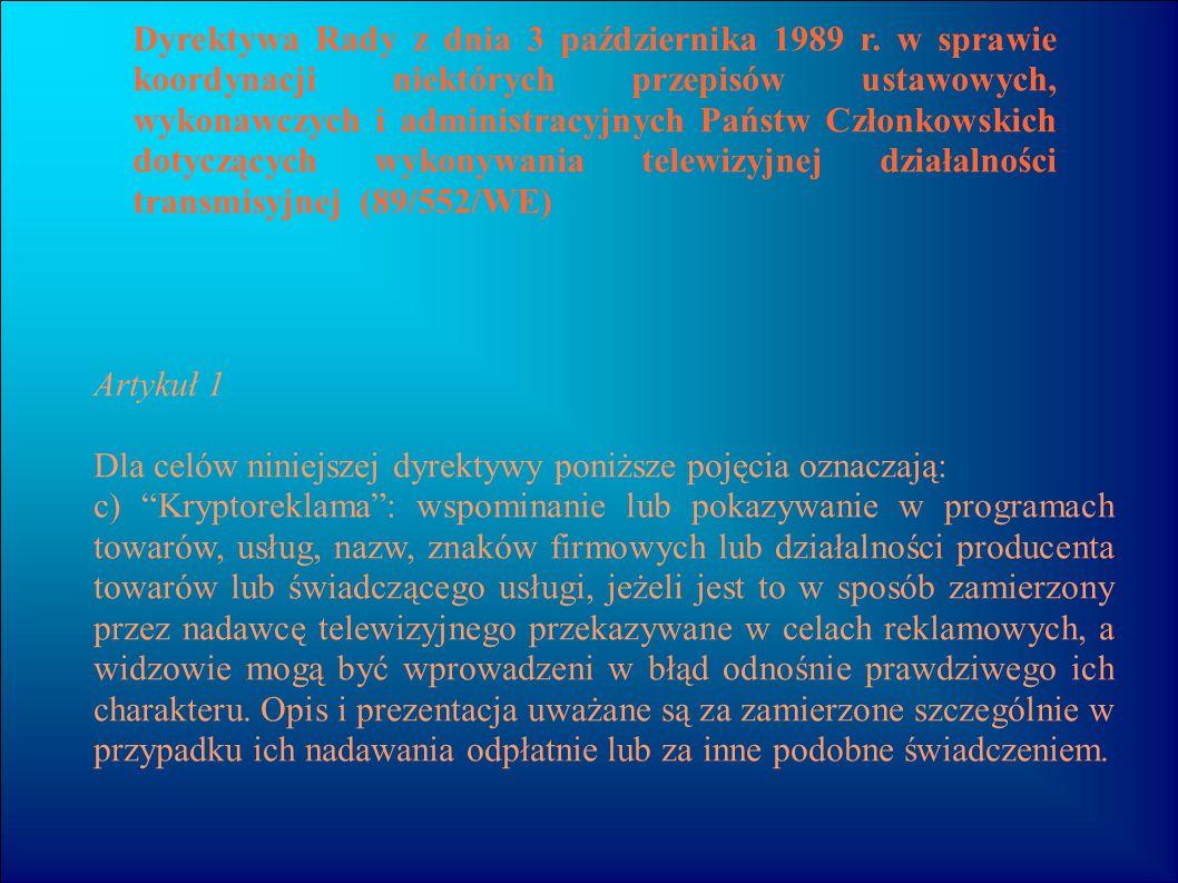 Dyrektywa Rady z dnia 3 października 1989 r. w sprawie koordynacji niektórych przepisów ustawowych, wykonawczych i administracyjnych Państw Członkowsk