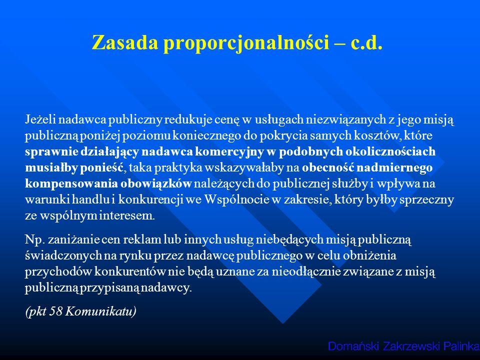 Zasada proporcjonalności – c.d.
