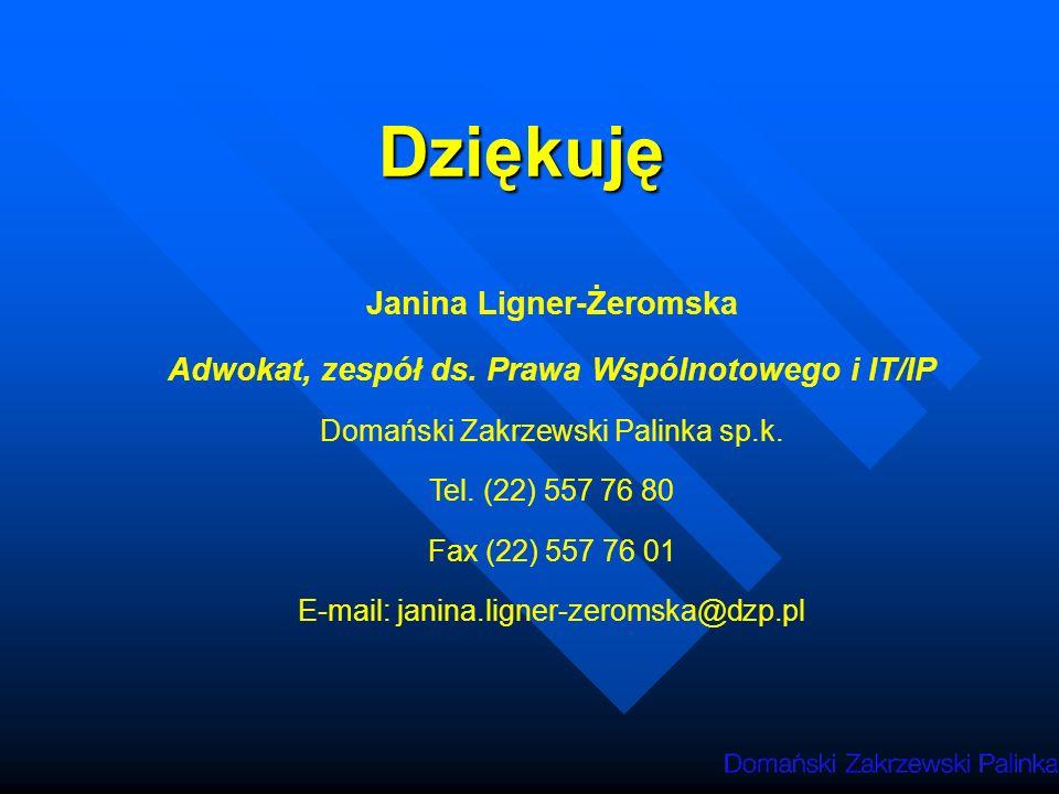 Dziękuję Janina Ligner-Żeromska Adwokat, zespół ds.