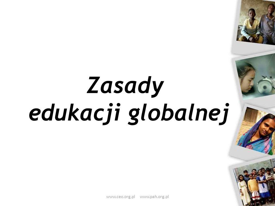Zasady edukacji globalnej www.ceo.org.pl www.pah.org.pl