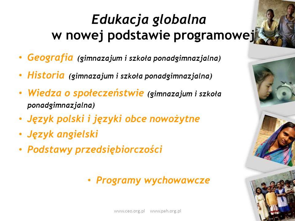 Edukacja globalna w nowej podstawie programowej Geografia (gimnazajum i szkoła ponadgimnazjalna) Historia (gimnazajum i szkoła ponadgimnazjalna) Wiedz