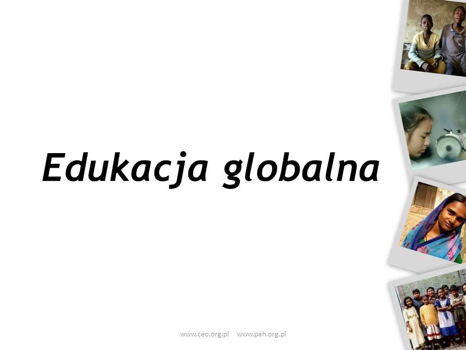 Edukacja globalna www.ceo.org.pl www.pah.org.pl