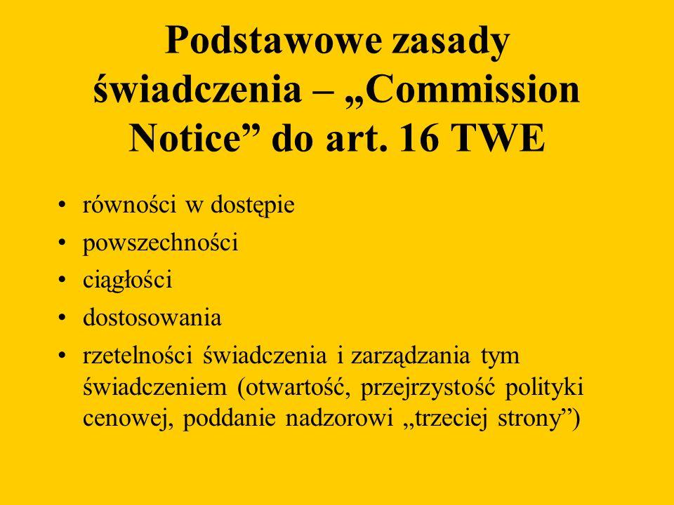 Podstawowe zasady świadczenia – Commission Notice do art.