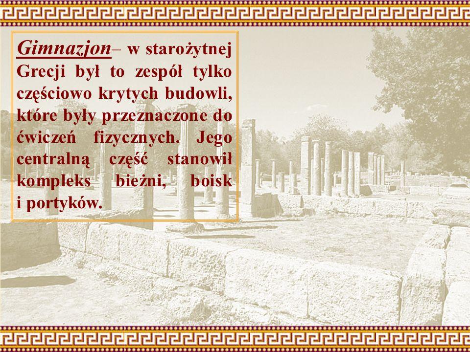 Gimnazjon – w starożytnej Grecji był to zespół tylko częściowo krytych budowli, które były przeznaczone do ćwiczeń fizycznych. Jego centralną część st