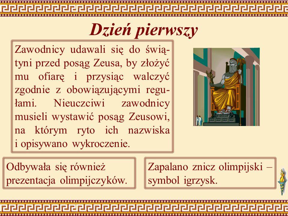 Dzień pierwszy Zawodnicy udawali się do świą- tyni przed posąg Zeusa, by złożyć mu ofiarę i przysiąc walczyć zgodnie z obowiązującymi regu- łami. Nieu