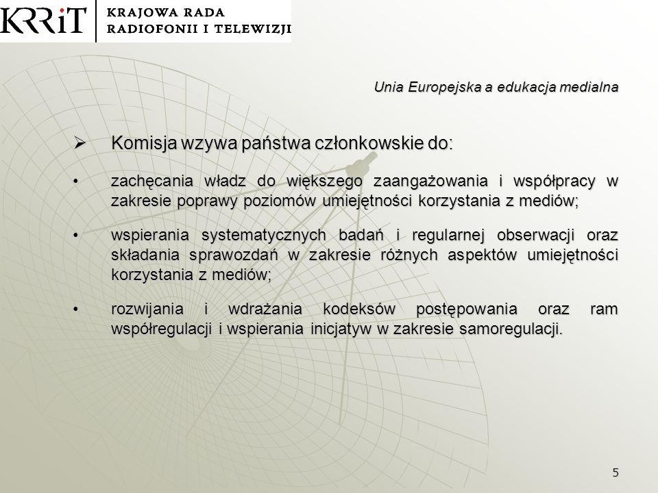 6 Unia Europejska a edukacja medialna 7.Nowa dyrektywa w sprawie audiowizualnych usług medialnych (AMSD) 2007/65/WE z 11 grudnia 2007 r.