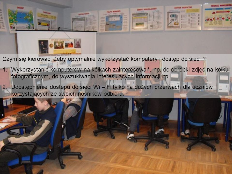 Czym się kierować, żeby optymalnie wykorzystać komputery i dostęp do sieci .