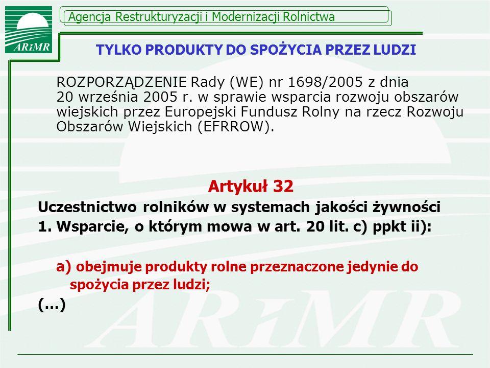 Agencja Restrukturyzacji i Modernizacji Rolnictwa ROZPORZĄDZENIE Rady (WE) nr 1698/2005 z dnia 20 września 2005 r. w sprawie wsparcia rozwoju obszarów