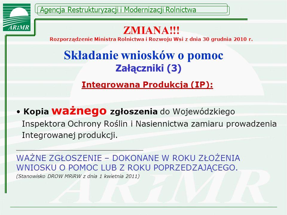 Agencja Restrukturyzacji i Modernizacji Rolnictwa Integrowana Produkcja (IP): Kopia ważnego zgłoszenia do Wojewódzkiego Inspektora Ochrony Roślin i Na