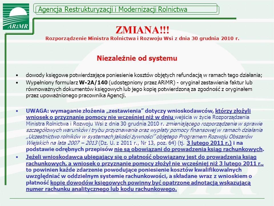 Niezależnie od systemu dowody księgowe potwierdzające poniesienie kosztów objętych refundacją w ramach tego działania; Wypełniony formularz W-2A/140 (