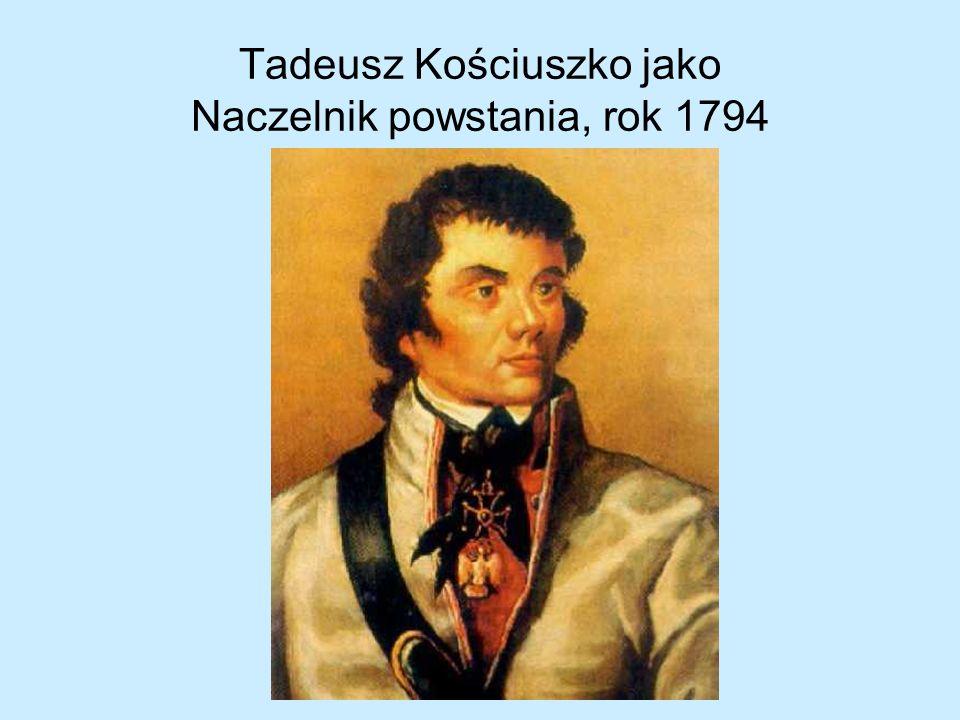 Tadeusz Kościuszko jako Naczelnik powstania, rok 1794