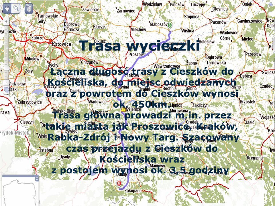 Łączna długość trasy z Cieszków do Kościeliska, do miejsc odwiedzanych oraz z powrotem do Cieszków wynosi ok.