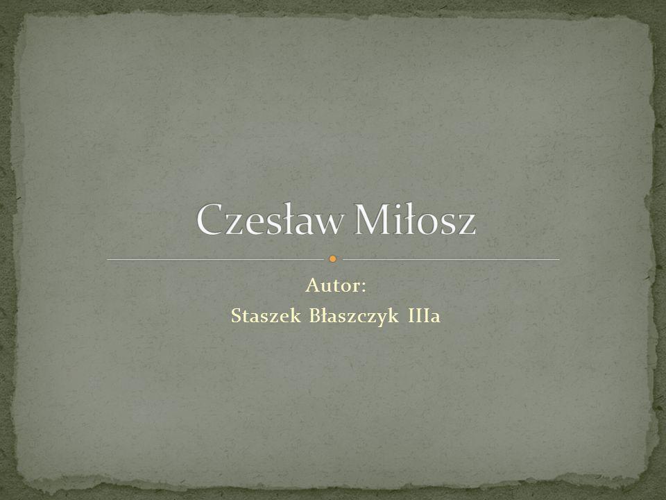 Czesław Miłosz urodził się w 1911 30 czerwca w Szetejniach Nagrodę Nobla 0trzymał w 1980 roku.