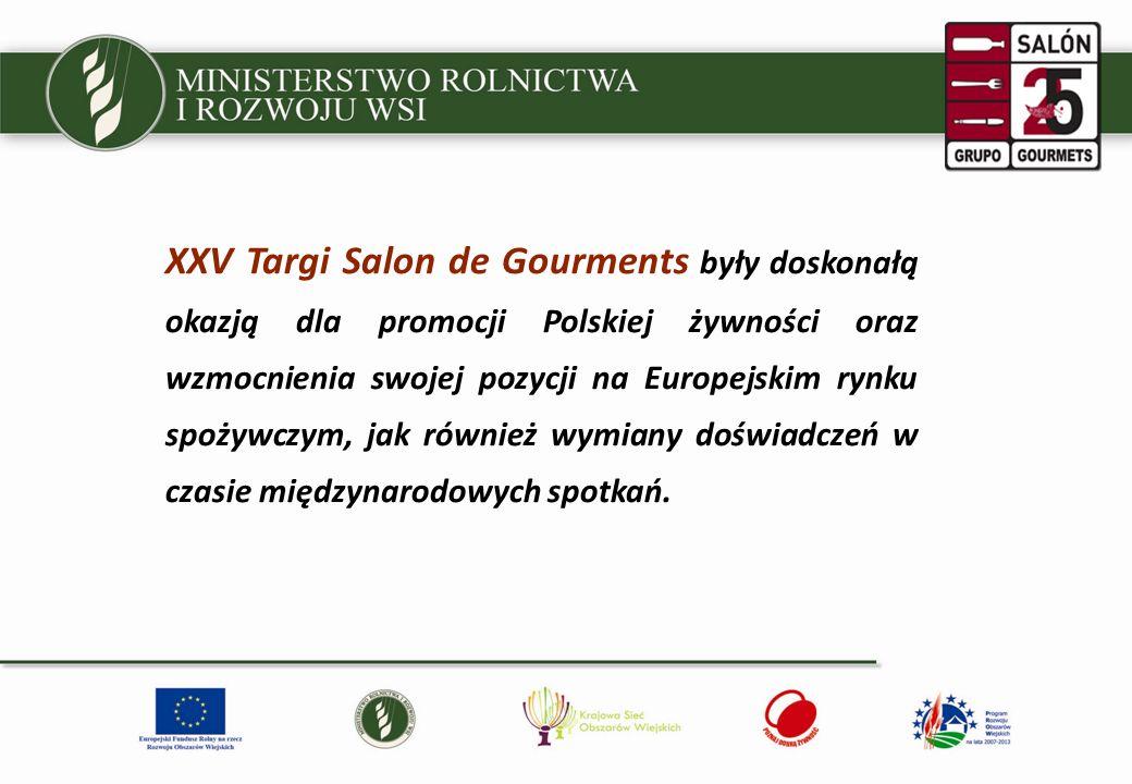 XXV Targi Salon de Gourments były doskonałą okazją dla promocji Polskiej żywności oraz wzmocnienia swojej pozycji na Europejskim rynku spożywczym, jak również wymiany doświadczeń w czasie międzynarodowych spotkań.
