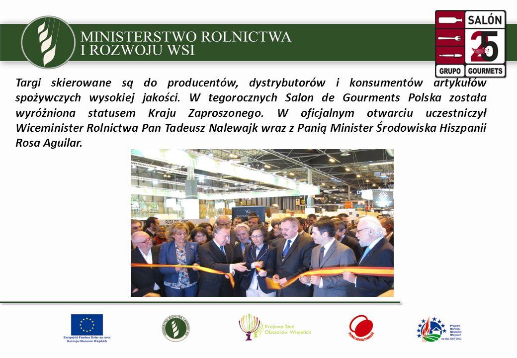 Podczas targów Ministerstwo Rolnictwa i Rozwoju Wsi zorganizowało stoisko informacyjno-promocyjne, na którym były prezentowane produkty wysokiej jakości wyróżnione znakiem Poznaj Dobrą Żywność z 17 firm uczestniczących w Programie MRiRW: SM Lazur, SM Jana, SDM w Wieluniu, OSM Krasnystaw, Mlekpol, Sokołów S.A., Cedrob S.A., ZM Mościbrody, ZM Skiba, Sądecki Bartnik, Browar Amber, Virtu s.j., Firma Bracia Urbanek, Hortino Leżajsk, Akwawit-Brasco, Mokate, Solidarność S.A.