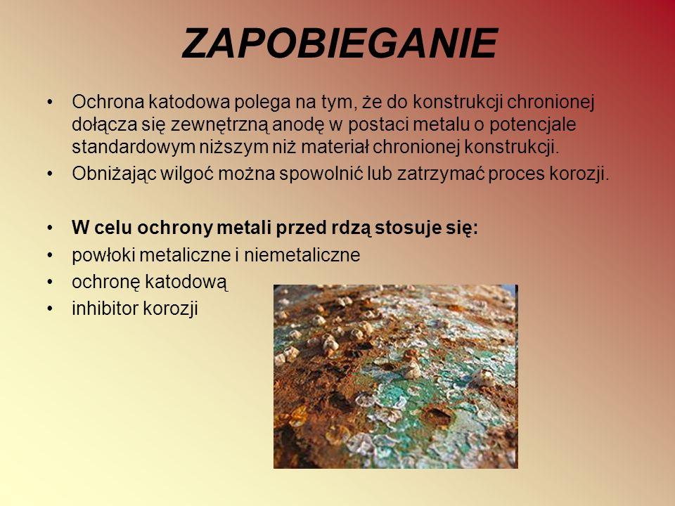 ZAPOBIEGANIE Ochrona katodowa polega na tym, że do konstrukcji chronionej dołącza się zewnętrzną anodę w postaci metalu o potencjale standardowym niżs