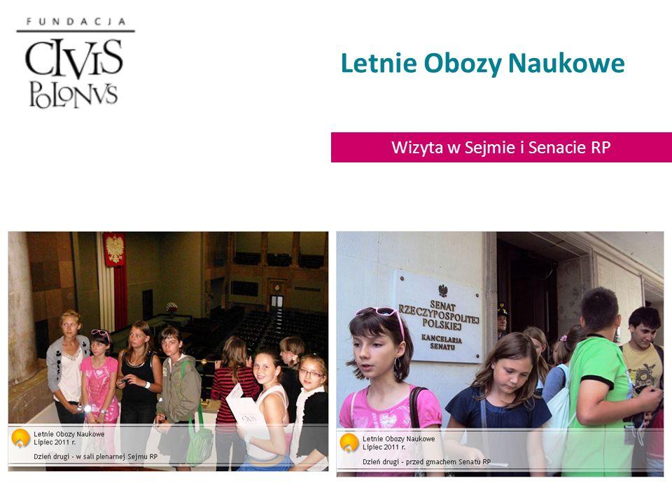 Letnie Obozy Naukowe Wizyta w Sejmie i Senacie RP