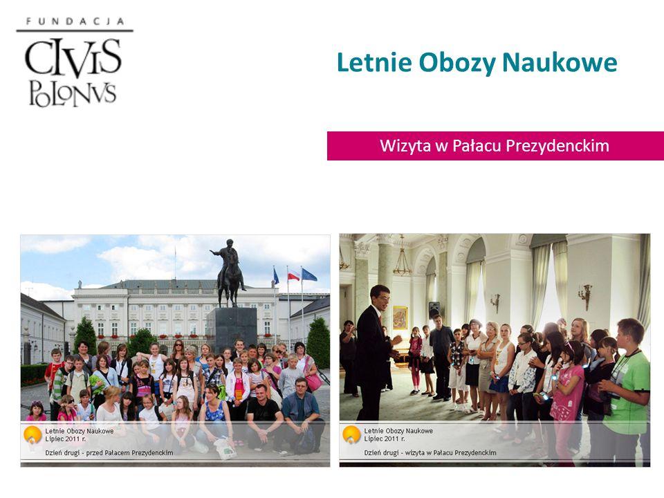 Letnie Obozy Naukowe Wizyta w Pałacu Prezydenckim